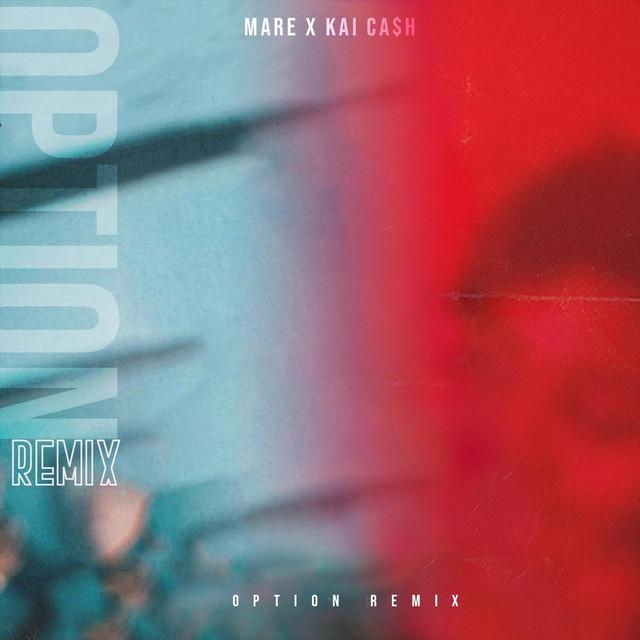 An Option (Remix) [feat. Kai Ca$h]
