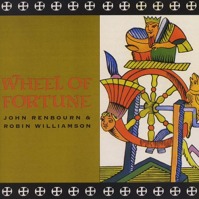 Wheel Of Fortune Live By John Renbourn On Spotify