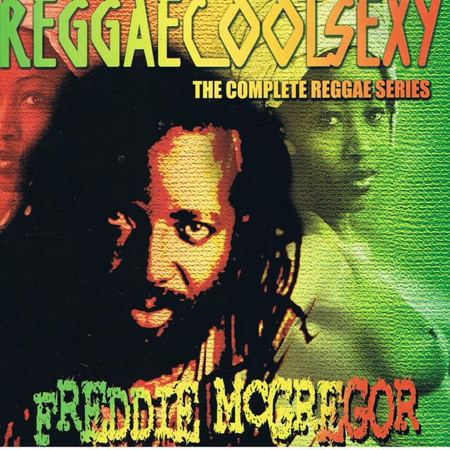Reggaecoolsexy Vol 3 (Freddie McGregor)