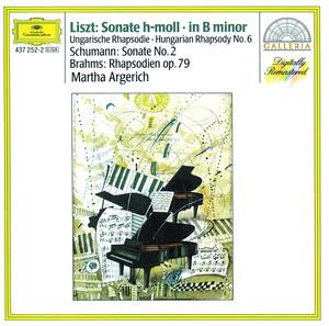 Liszt: Sonata in B minor; Hungarian Rhapsody / Schumann: Sonata No.2 / Brahms: Rhapsodies Op.79 Albumcover