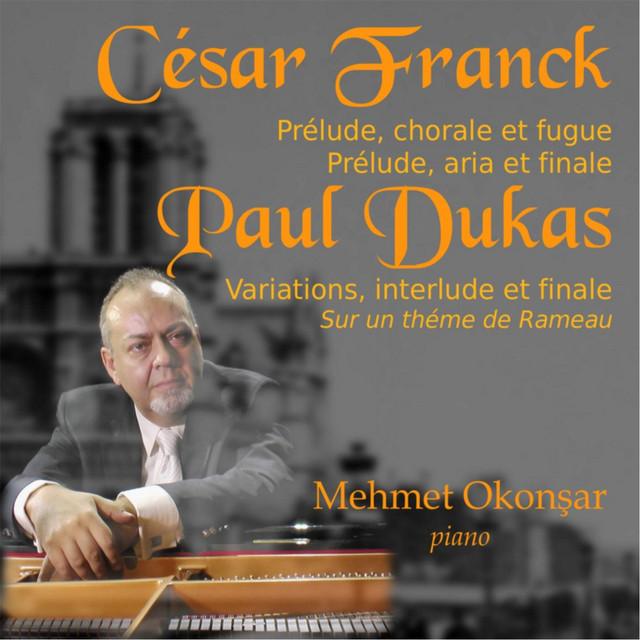 Cesar Franck - Paul Dukas