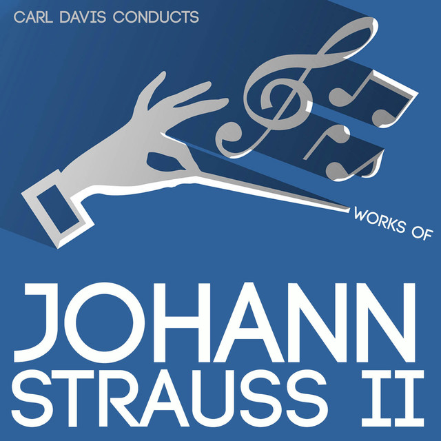 Carl Davis Conducts Works of Johann Strauss II