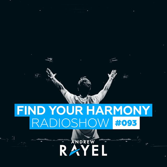 Find Your Harmony Radioshow #093