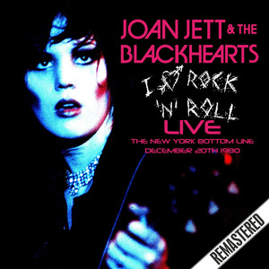I Love Rock 'n' Roll (Live At The New York Bottom Line, Dec 20th 1980) album