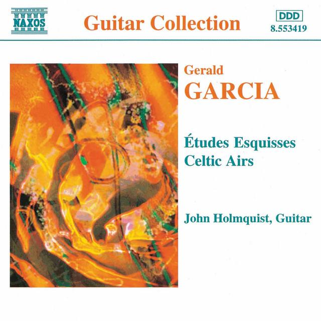 Garcia: Etudes Esquisses / Celtic Airs