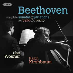 Beethoven: The Sonatas & Variations for Cello and Piano Albümü