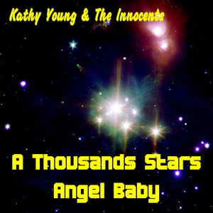 Angel Baby - Kathy Young And The Innocents