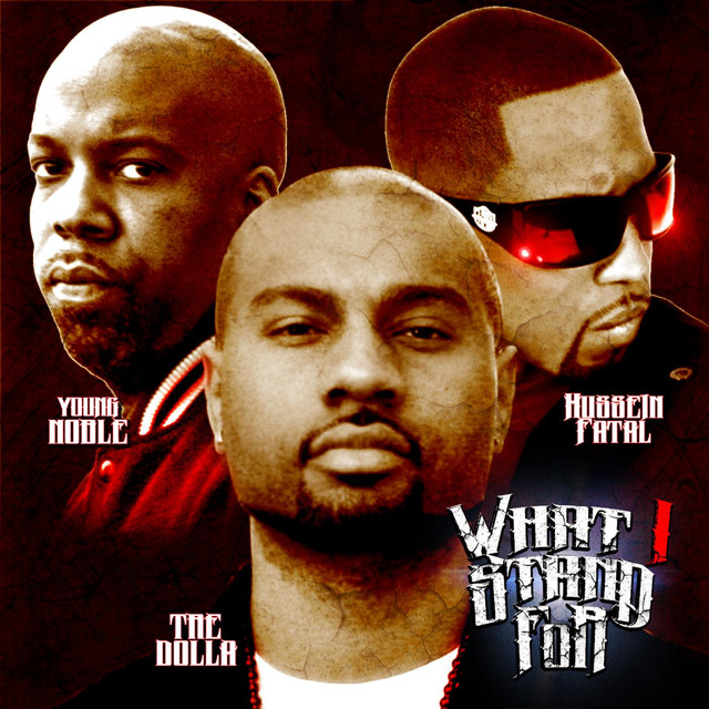 What I Stand for (feat  Young Noble & Hussein Fatal) by TRE