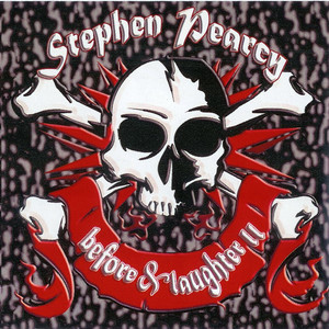 """Stephen Pearcy """"Before & Laughter"""" Prt2 album"""