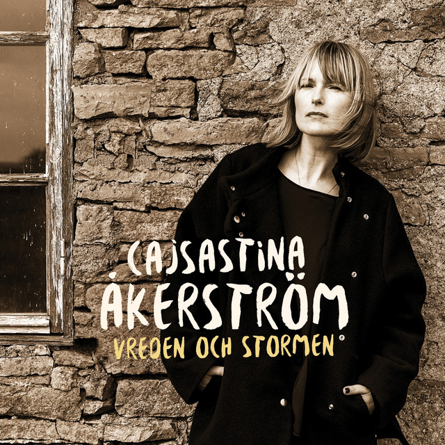 Skivomslag för CajsaStina Åkerström: Vreden Och Stormen