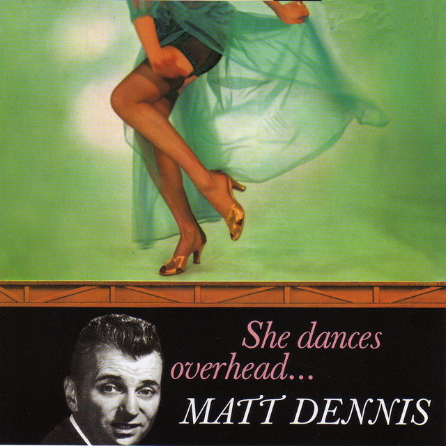 Matt Dennis She Dances Overhead… (with Harry Geller and His Orchestra) album cover