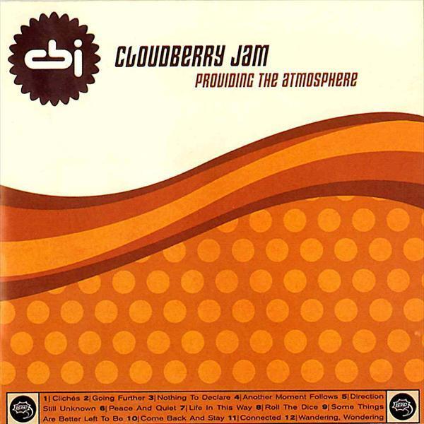 Skivomslag för Cloudberry Jam: Providing The Atmosphere