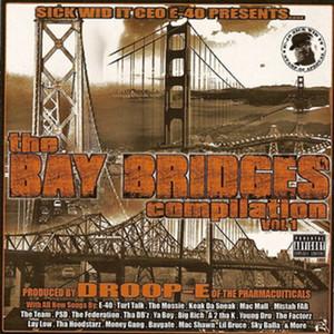 E-40 Presents: The Bay Bridges Compilation Albumcover