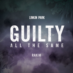 Guilty All The Same (feat. Rakim) Albümü