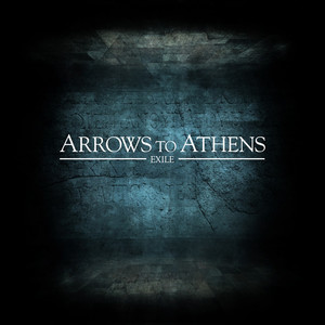 Exile - Arrows To Athens