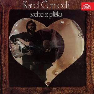Karel Černoch - Srdce z plíšku
