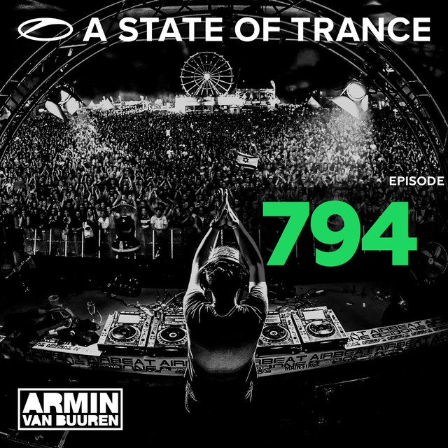 Album cover for A State Of Trance Episode 794 by Armin van Buuren