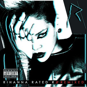 Rated R: Remixed Albumcover