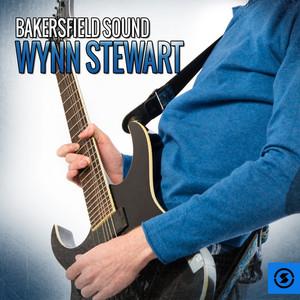 Bakersfield Sound: Wynn Stewart album