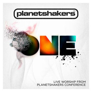 One - Planetshakers