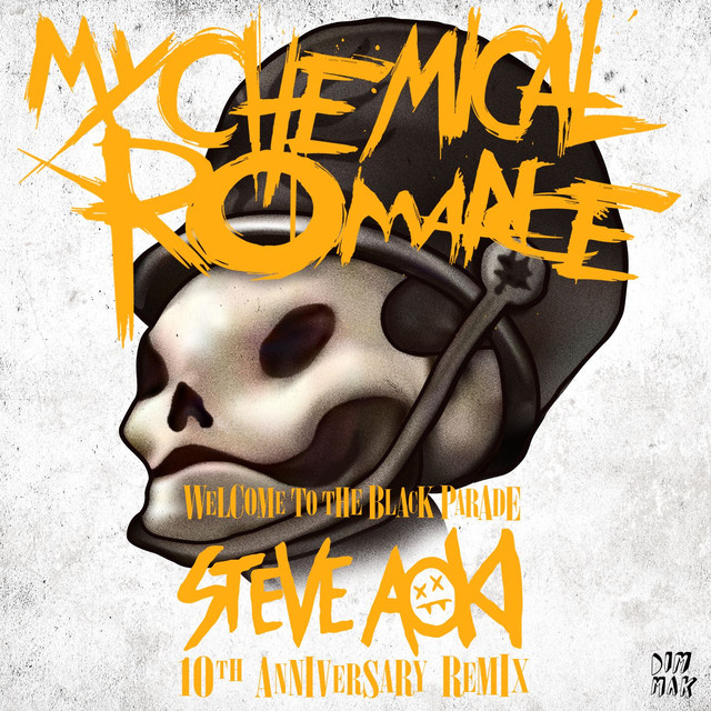 Welcome to the Black Parade (Steve Aoki 10th Anniversary Remix)