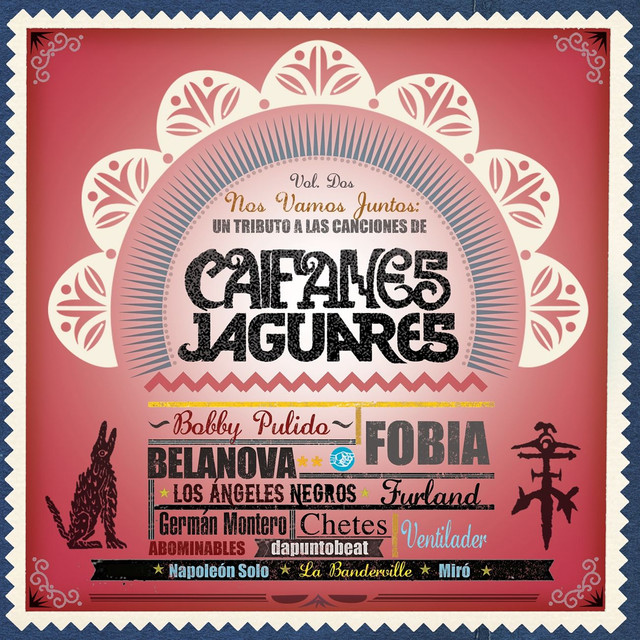 tributo a caifanes y jaguares vol 2