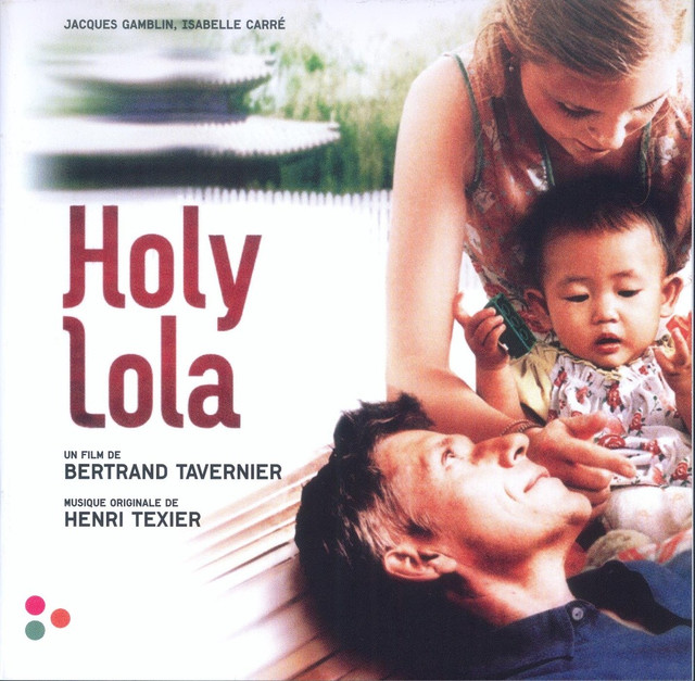 Holy Lola (Bande originale du film)