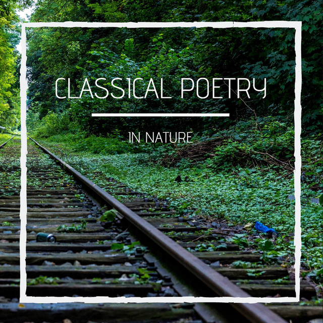Classical Poetry in Nature