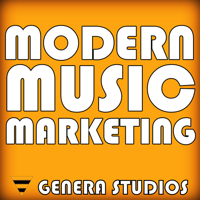 Modern Music Marketing | Podcast Image