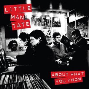 About What You Know - Little Man Tate