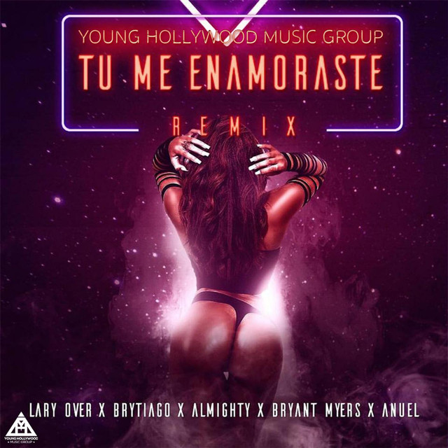 Tu Me Enamoraste (Remix) [feat. Anuel, Bryant Myers, Almighty & Brytiago]