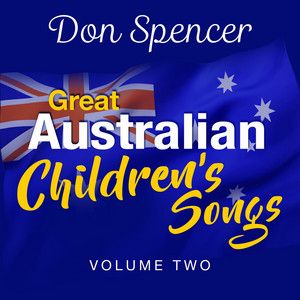 Great Australian Children's Songs, Vol. Two