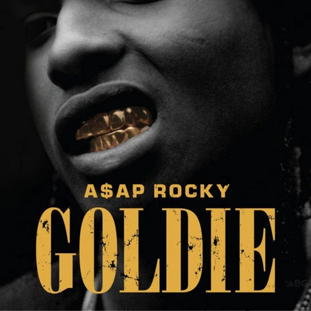 Goldie By Aap Rocky On Spotify