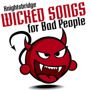 Wicked Songs for Bad People Albumcover