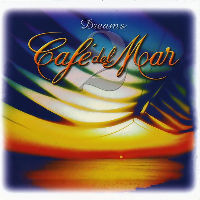 Café del Mar Dreams 2 album cover
