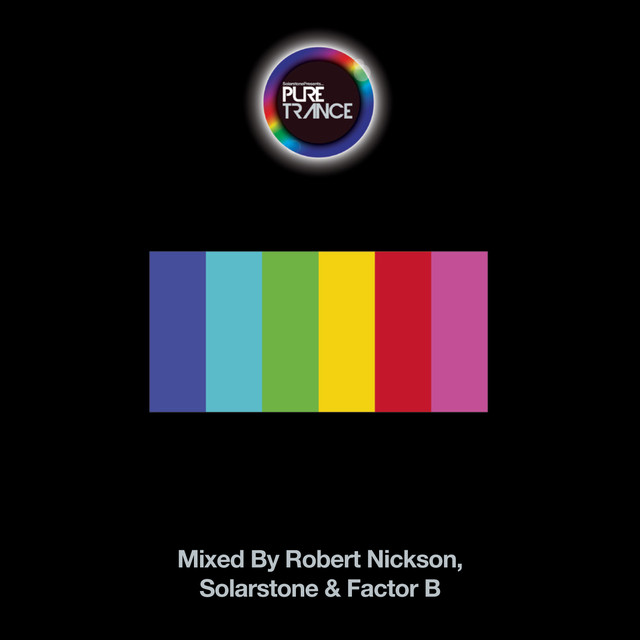 Solarstone presents Pure Trance 6 - Mixed By Robert Nickson, Solarstone & Factor B
