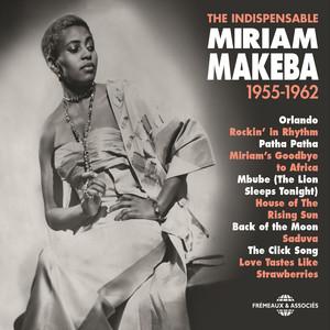 Miriam Makeba 1955-1962 (The Indispensable) album