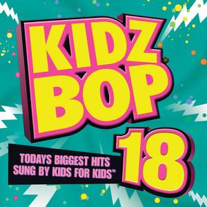 Kidz Bop Kids What Ya Want from Me cover