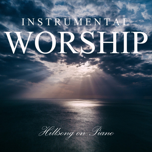 Instrumental Worship: Hillsong on Piano by Instrumental