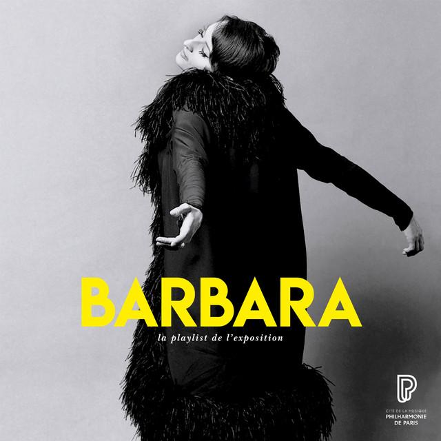 Barbara, la playlist de l'exposition