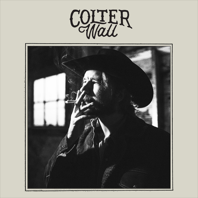 Imaginary Appalachia Colter Wall: Colter Wall By Colter Wall On Spotify