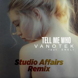 Tell Me Who (Studio Affairs Remix) Albümü