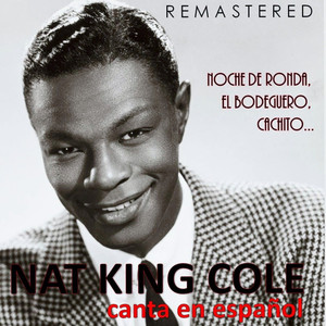 Nat King Cole Canta en Español (Remastered)