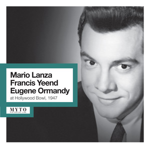 Lanza, Yeend & Ormandy at Hollywood Bowl (Recorded Live 1947) album