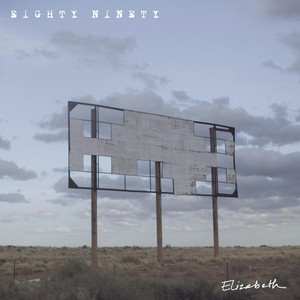 Elizabeth - Eighty Ninety