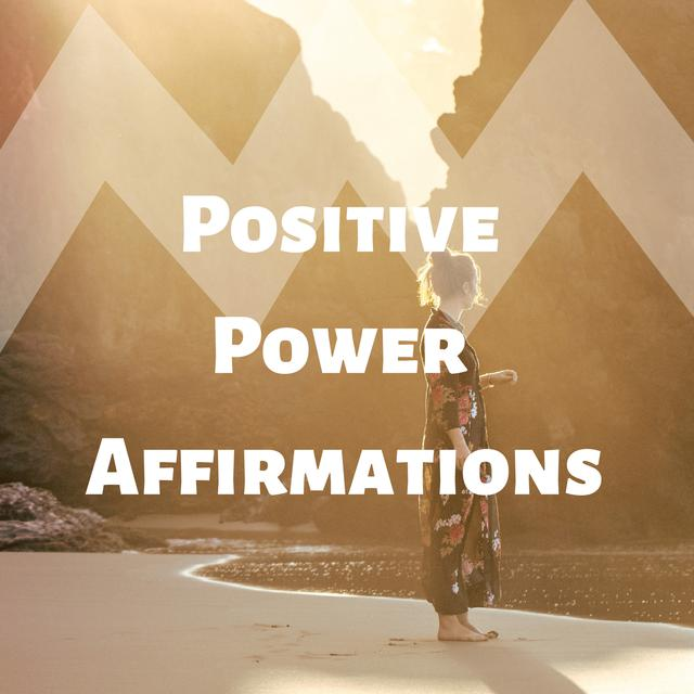 Positive Power Affirmations