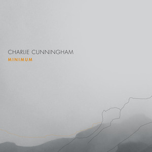 Minimum - Charlie Cunningham