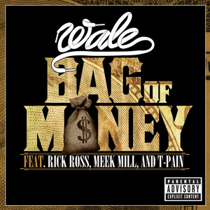 Bag Of Money (feat. Rick Ross, Meek Mill & T-Pain) Albümü