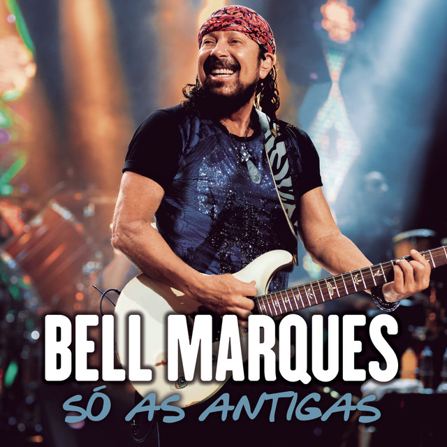 Album cover for Só as Antigas (Ao Vivo) by Bell Marques