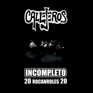 Incompleto - 20 Rocanroles 20 - CALLEJEROS